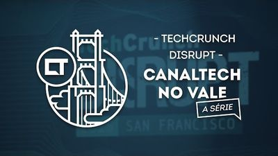 Participamos do maior evento de empreendedorismo do mundo [Techcrunch Disrupt |